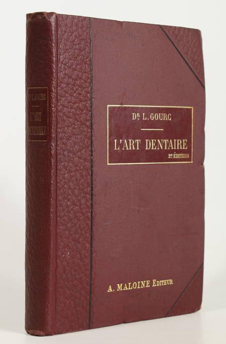 [Dentisterie] GOURC - L'art dentaire à la portée du médecin - 1907 - Photo 0 - livre d'occasion