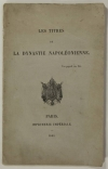 [Empire] Les titres de la dynastie napoléonienne - 1868 - Photo 0 - livre de collection