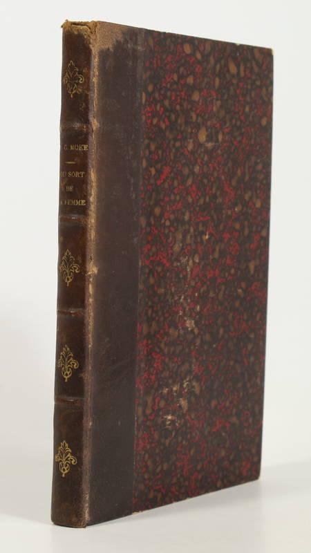 MOKE - Du sort de la femme dans les temps anciens et modernes - 1860 - Photo 1 - livre du XIXe siècle