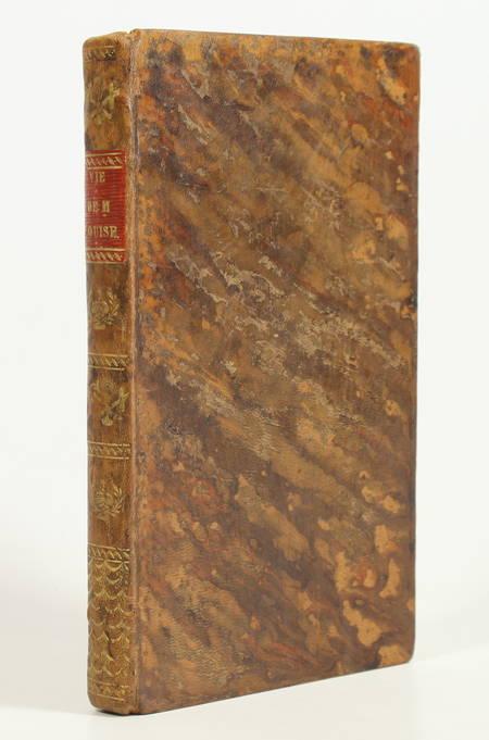 . Histoire édifiante de Madame Louise-Marie de France, tante du roi, morte religieuse carmélite, à Saint-Denis, le 23 décembre 1787, livre rare du XIXe siècle