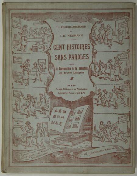 PESEUX-RICHARD et NEUMANN - Cent histoires sans paroles - 1909 - Photo 1, livre rare du XXe siècle