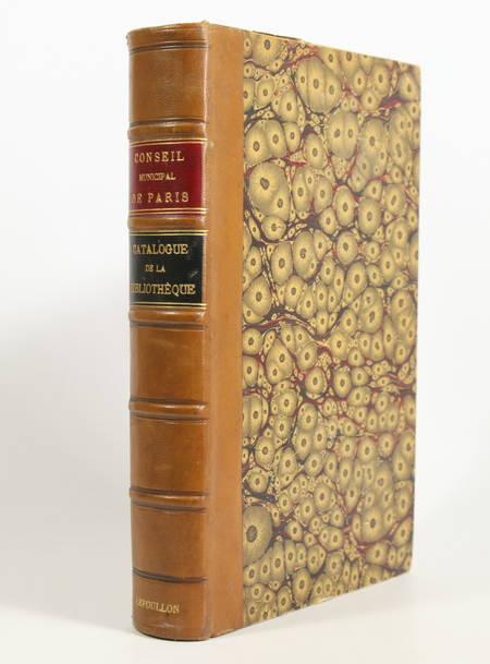 . Catalogue des livres composant la bibliothèque du conseil municipal de Paris