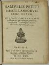 [Philologie] Samuel Petit - Miscellaneorum libri novem - 1630 - Photo 1, livre ancien du XVIIe siècle
