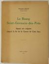 LEHOUX (Françoise). Le bourg Saint-Germain-des-Prés depuis ses origines jusqu'à la fin de la Guerre de Cent Ans