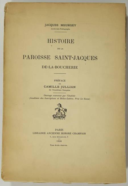 MEURGEY - Histoire de la paroisse Saint-Jacques-de-la-Boucherie - 1926 - Photo 1, livre rare du XXe siècle