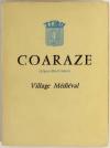 [Provence] CAPPATTI - Coaraze (Alpes-Maritimes) - Village médiéval - 1955 - Photo 0 - livre de bibliophilie