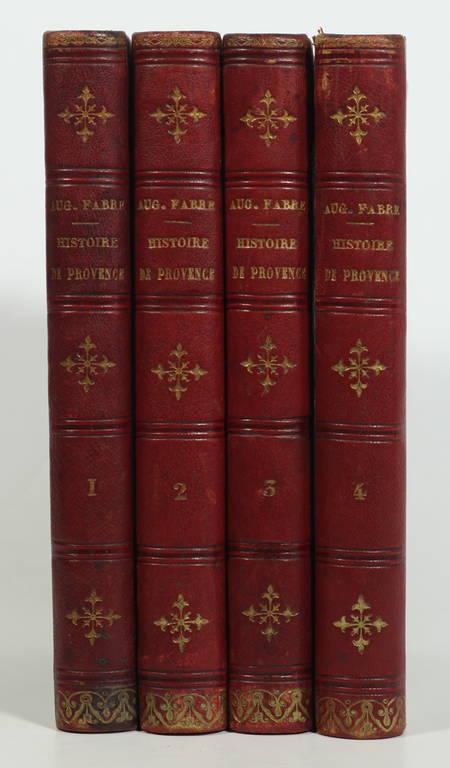 FABRE (Augustin). Histoire de Provence