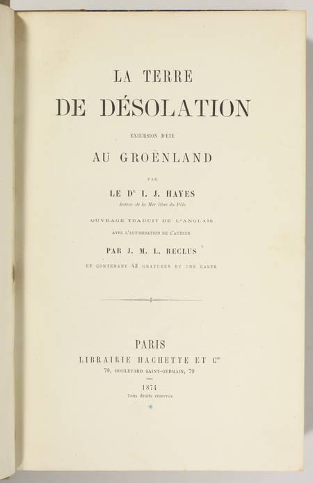 HAYES - La terre de désolation, excursion d été au Groënland - 1874 - Photo 2, livre rare du XIXe siècle