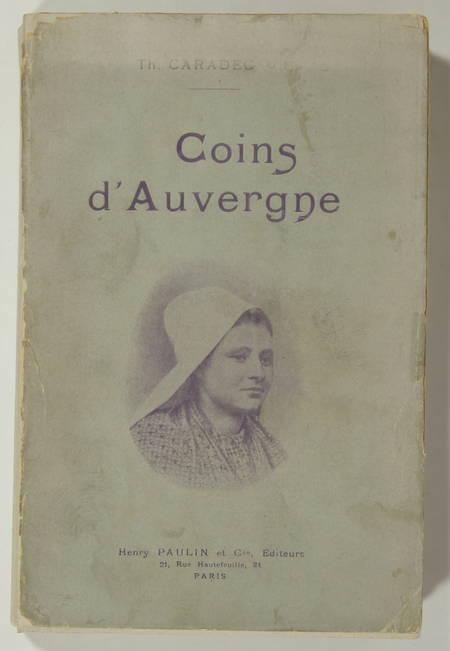 CARADEC - Coins d Auvergne - (1907) - Illustrations - Signature - Photo 2, livre rare du XXe siècle