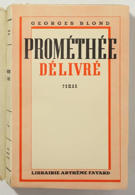 Georges BLOND - Prométhée délivré - 1938 - EO - Photo 0 - livre de bibliophilie