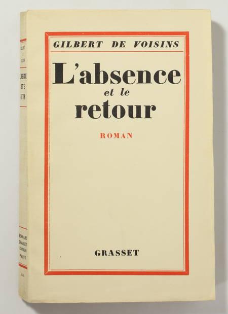 Gilbert de VOISINS - L absence et le retour - 1928 - EO sur Alfa - Photo 1, livre rare du XXe siècle