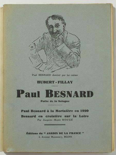 HUBERT-FILLAY - Paul Besnard. Poète de la Sologne - 1933 - Envoi - Photo 1, livre rare du XXe siècle