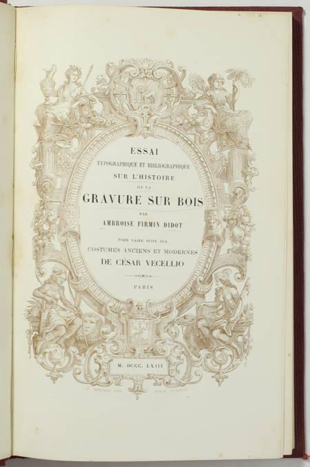 DIDOT (Ambroise Firmin). Essai typographique et bibliographique sur l'histoire de la gravure sur bois, livre rare du XIXe siècle