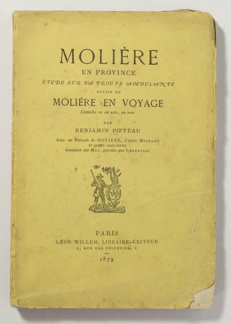 PIFTEAU Moliere en province. Etude sur sa troupe ambulante; suivi de en en 1879 - Photo 1 - livre de bibliophilie