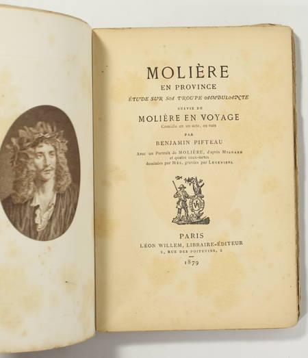 PIFTEAU Moliere en province. Etude sur sa troupe ambulante; suivi de en en 1879 - Photo 2, livre rare du XIXe siècle