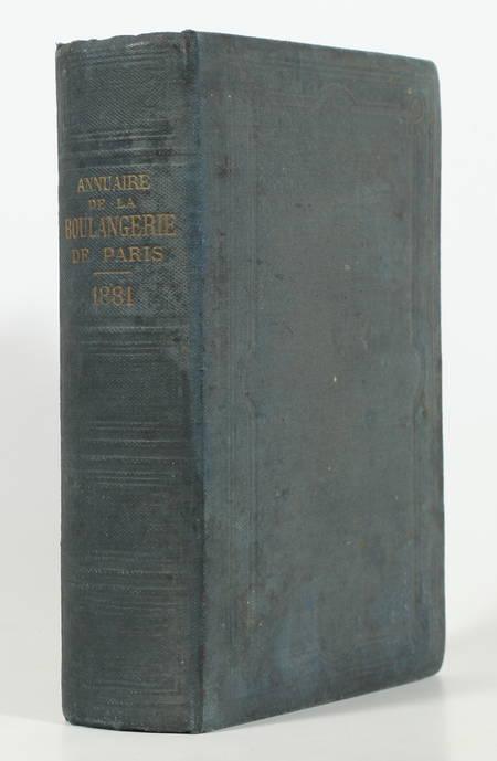 Annuaire de la boulangerie de Paris, avec la liste des boulangers ... - 1881 - Photo 0 - livre d'occasion