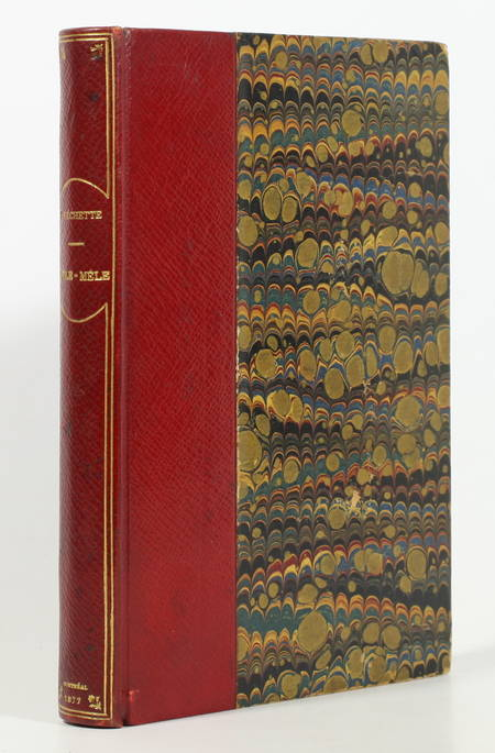 FRECHETTE (Louis-Honoré). Pêle-mêle. Fantaisies et souvenirs politiques, livre rare du XIXe siècle