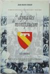 CROIZAT (Jean-Marie). Les dynastes de Montfaucon. Etudes sur le royaume, le duché, le comté de Bourgogne aux Xe et XIe siècles