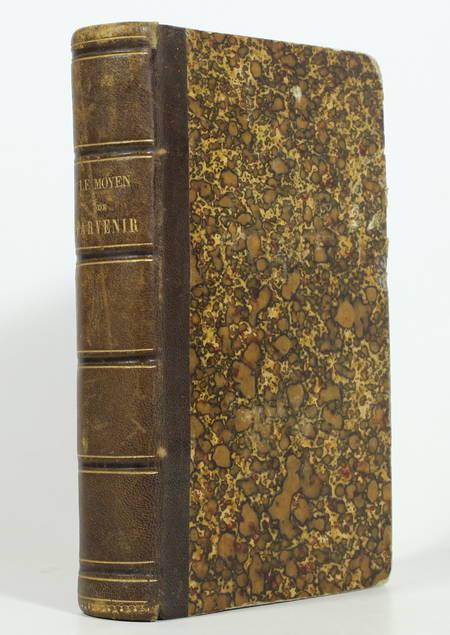 BEROALDE de VERVILLE - Le moyen de parvenir - 1873 - Photo 0 - livre du XIXe siècle