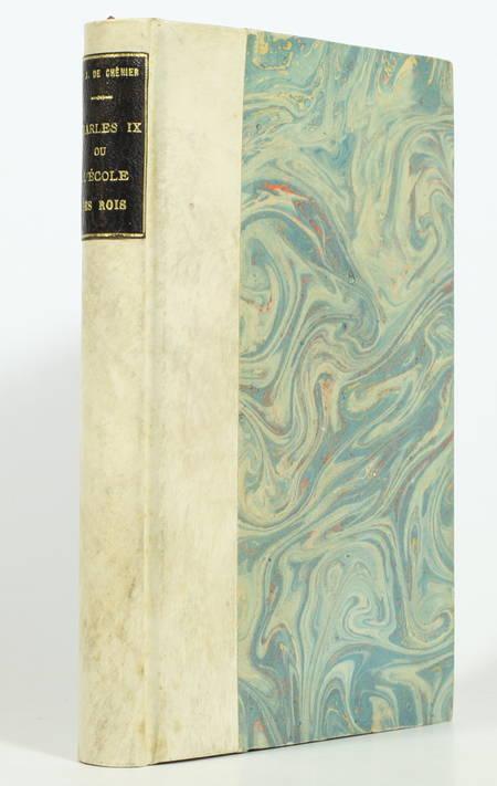 CHENIER (Marie-Joseph de). Charles IX, ou l'école des rois, tragédie, livre ancien du XVIIIe siècle