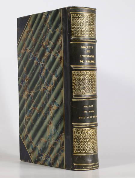DELISLE (Léopold). Rouleaux des morts du IXe au XVe siècle, livre rare du XIXe siècle