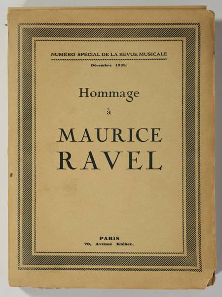 . Hommage à Maurice Ravel. Numéro spécial de la Revue Musicale, décembre 1938 [contenant le supplément : ] Tripatos, mélodie populaire grecque inédite, harmonisée par Maurice Ravel, livre rare du XXe siècle