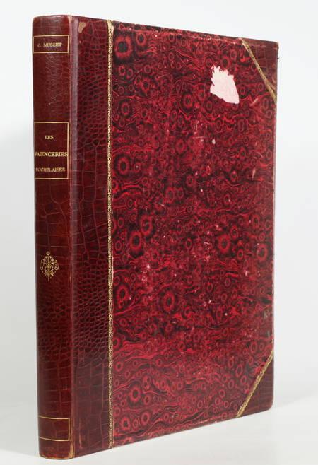 Georges MUSSET - Les faïenceries rochelaises - 1888 - Planches en couleurs - Photo 1 - livre de collection