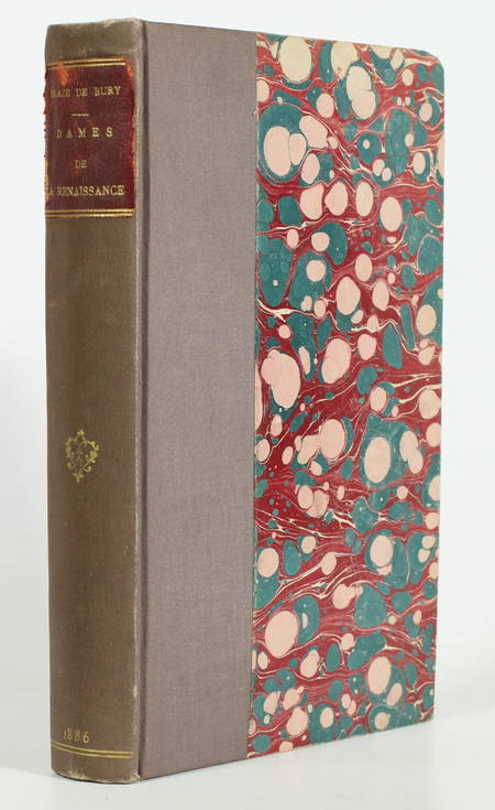 BLAZE DE BURY (H.). Dames de la Renaissance, livre rare du XIXe siècle