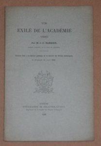 BARBIER (J.-C.). Un éxilé de l'académie en 1685, livre rare du XIXe siècle