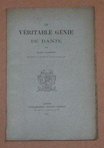 FORMONT (Maxime). Le véritable génie de Dante