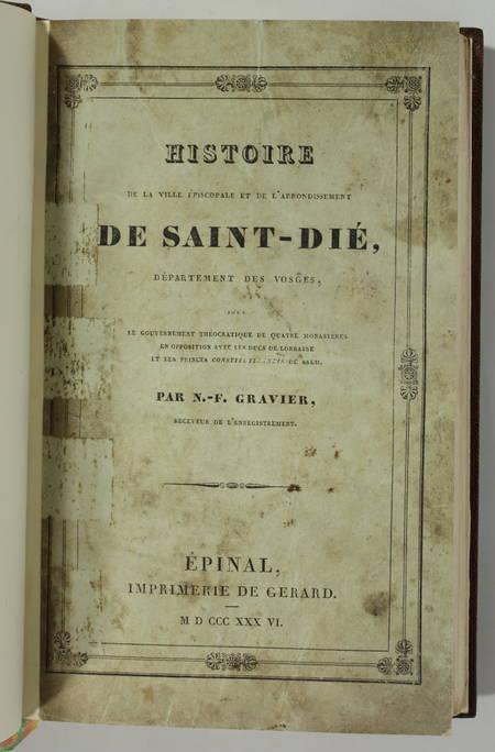 [Lorraine, Vosges] GRAVIER - Histoire de la ville de Saint-Dié - 1836 - Photo 1, livre rare du XIXe siècle