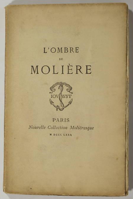 BRECOURT. L'ombre de Molière (1673), comédie en un acte et en prose, par Brécourt, avec une notice par le bibliophile Jacob