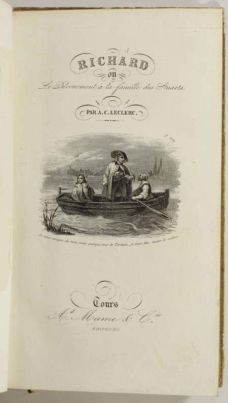 LECLERC - Richard, où le dévouement à la famille des Stuarts - 1853 - Cartonnage - Photo 2, livre rare du XIXe siècle