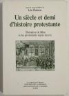 HAMON (Léo). Un siècle et demi d'histoire protestante. Théodore de Bèze et les protestants sujets du roi
