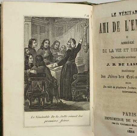 Le véritable ami de l enfance ou vie de J. B. de Lassalle - 1844 - Photo 1 - livre de collection