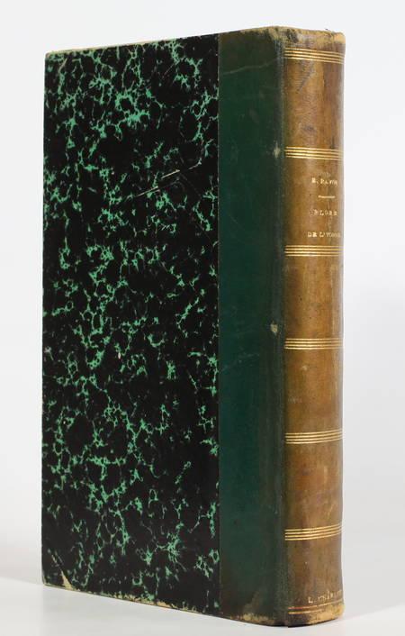 RAVIN (E.). Flore de l'Yonne. Description des plantes croissant naturellement ou soumises à la grande culture dans le département, livre rare du XIXe siècle