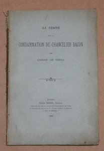 CAMOIN DE VENCE - La vérité sur la condamnation du Chancelier Bacon - 1886 - Photo 0 - livre de collection
