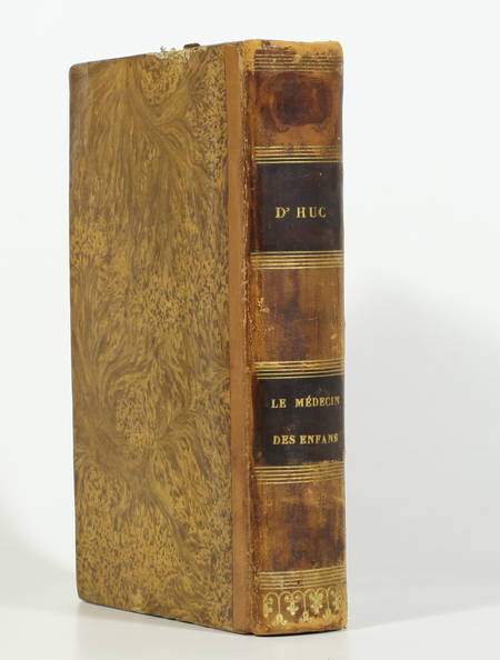[Pédiatrie] Docteur d'HUC - Le médecin des enfants - 1834 - Rare - Photo 0 - livre du XIXe siècle