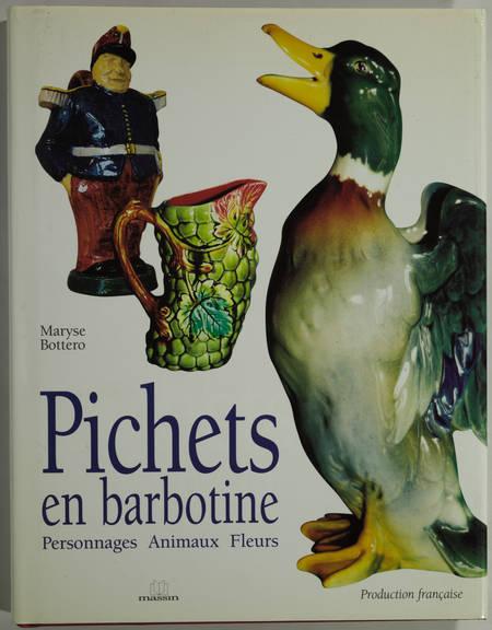 BOTTERO (Maryse). Pichets en barbotine. Personnages, animaux, fleurs