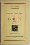 PORTAL (Charles). Histoire de la ville de Cordes (Tarn) (1222-1799)
