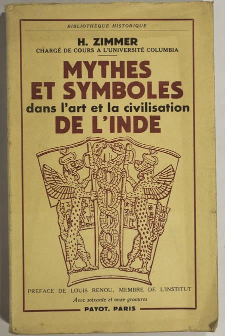 ZIMMER (Heinrich). Mythes et symboles dans l'art et la civilisation de l'Inde
