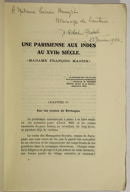 ROBERT GAEBELE (Yvonne). Une parisienne aux Indes au XVIIe siècle (Madame François Martin), livre rare du XXe siècle