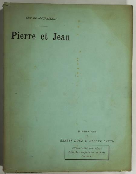 MAUPASSANT - Pierre et Jean - 1888 - Duez et Lynch - 1ère édition illustrée - Photo 3 - livre de collection