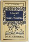 LICHNEROWICZ (A.). Eléments de calcul tensoriel