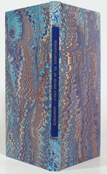 FRAIPONT (G.). Eau-forte, pointe-sèche, burin, lithographie. Les Procédés de reproduction en creux et la lithographie
