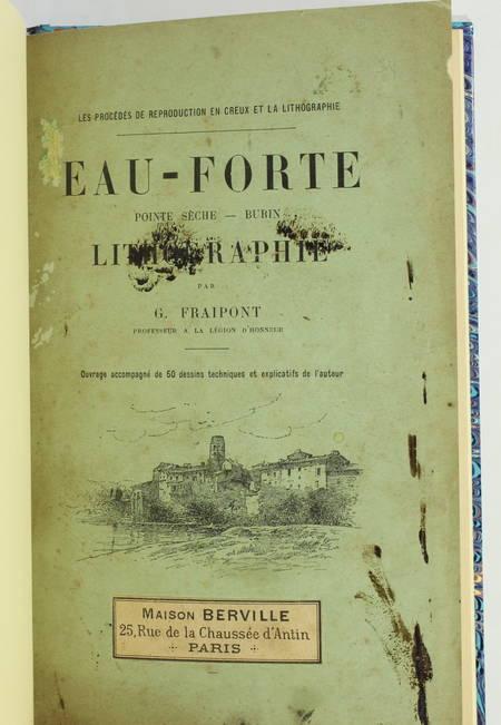 [Estampe ] FRAIPONT - Eau-forte, pointe-sèche, burin, lithographie - Techniques - Photo 2 - livre du XXe siècle