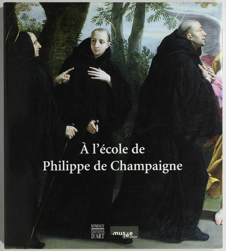 BREME (Dominique). A l'école de Philippe de Champaigne