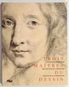 LANOE (Frédérique). Trois maîtres du dessin. Philippe de Champaigne (1602-1674), Jean-Baptiste de Champaigne (1631-1681), Nicolas de Plattemontagne (1631-1706). Catalogue raisonné par Frédérique Lanoë