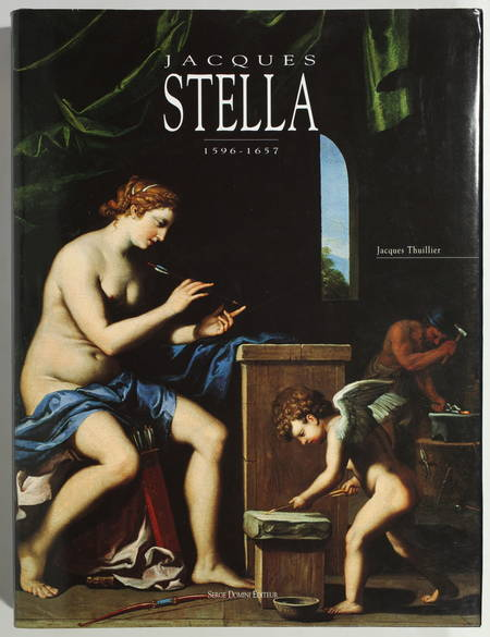 THUILLIER (Jacques). Jacques Stella (1596-1657)