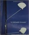 WEILL (Alain, expert). Le regard d'Alan. Catalogue de la vente du 6 octobre 1991 à Drouot Montaigne
